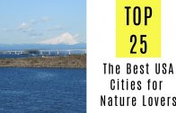 The Best USA Cities for Nature Lovers. TOP 25