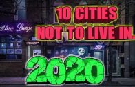 10 Cities you don't want to live in 2020