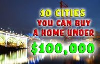 Cheapest Cities to Buy a Home. (Under $100k)